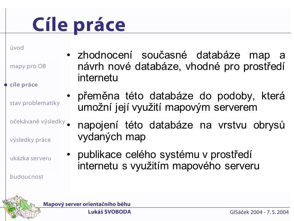 zhodnocení současné databáze map a návrh nové databáze, vhodné pro prostředí internetu