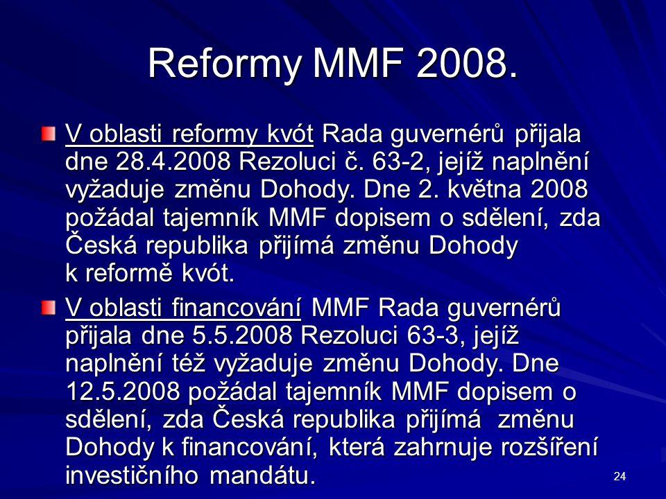 Reformy MMF 2008.