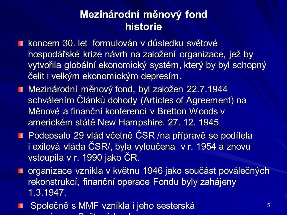 Mezinárodní měnový fond historie