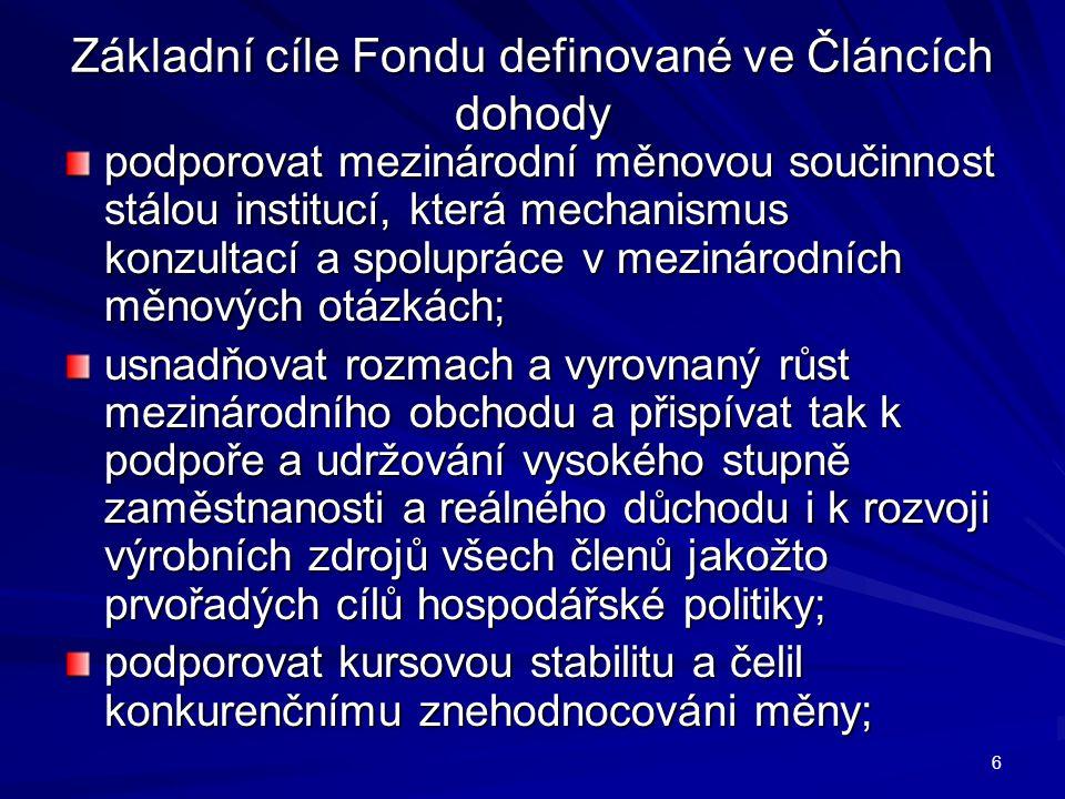 Základní cíle Fondu definované ve Článcích dohody