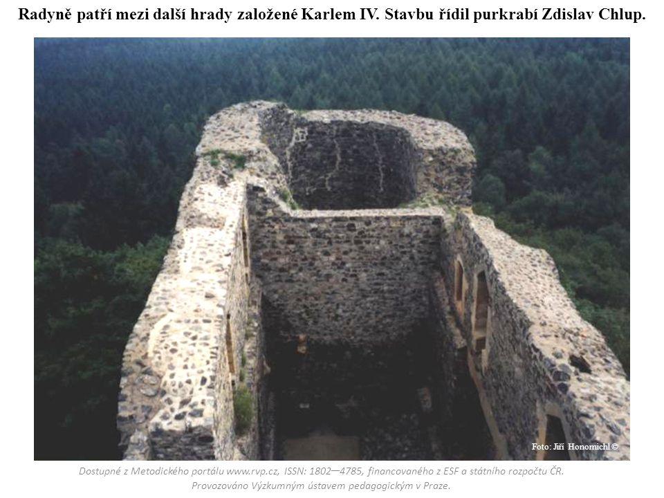 Radyně patří mezi další hrady založené Karlem IV