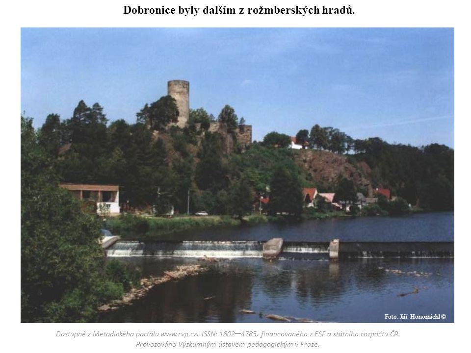 Dobronice byly dalším z rožmberských hradů.