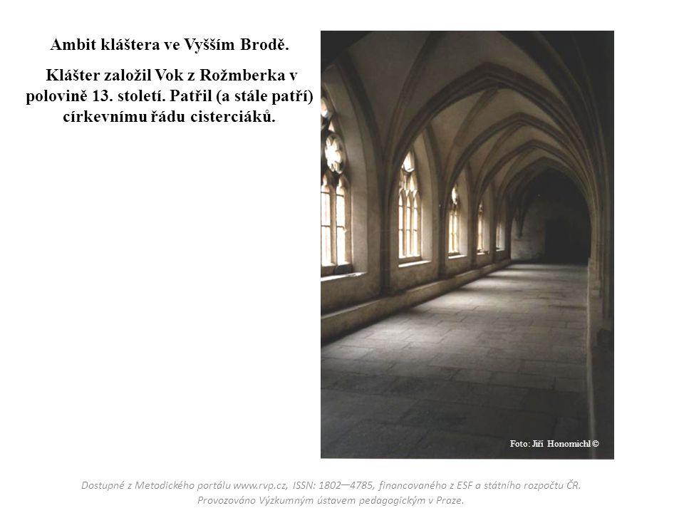 Ambit kláštera ve Vyšším Brodě.