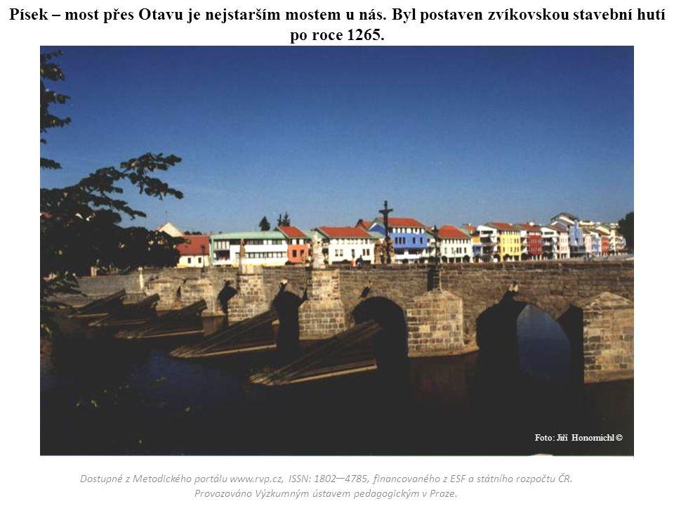 Písek – most přes Otavu je nejstarším mostem u nás