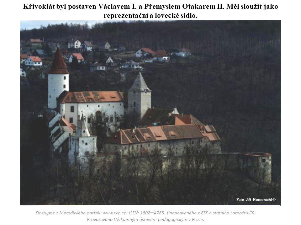 Křivoklát byl postaven Václavem I. a Přemyslem Otakarem II