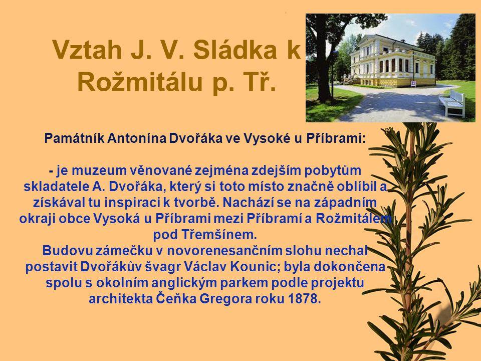 Vztah J. V. Sládka k Rožmitálu p. Tř.