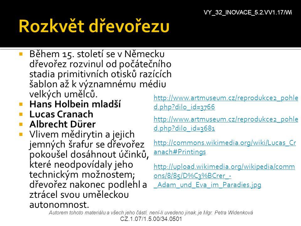 Rozkvět dřevořezu VY_32_INOVACE_5.2.VV1.17/Wi.