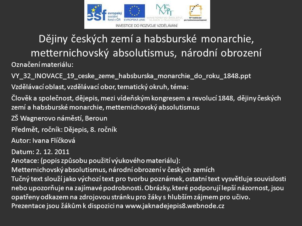 Dějiny českých zemí a habsburské monarchie, metternichovský absolutismus, národní obrození