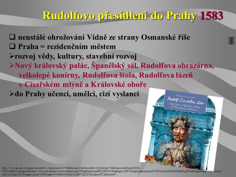Rudolfovo přesídlení do Prahy 1583
