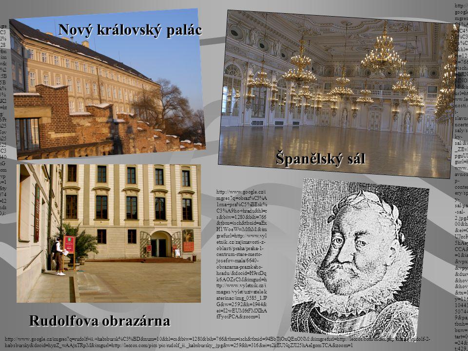 Nový královský palác Španělský sál Rudolfova obrazárna