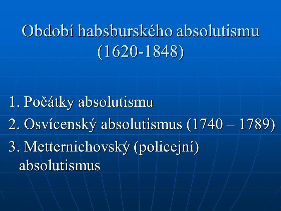 Období habsburského absolutismu (1620-1848)