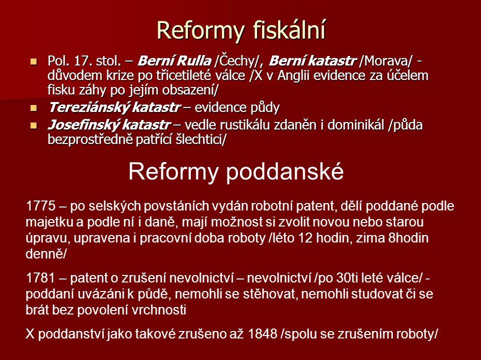 Reformy fiskální Reformy poddanské