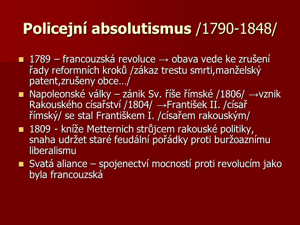 Policejní absolutismus /1790-1848/