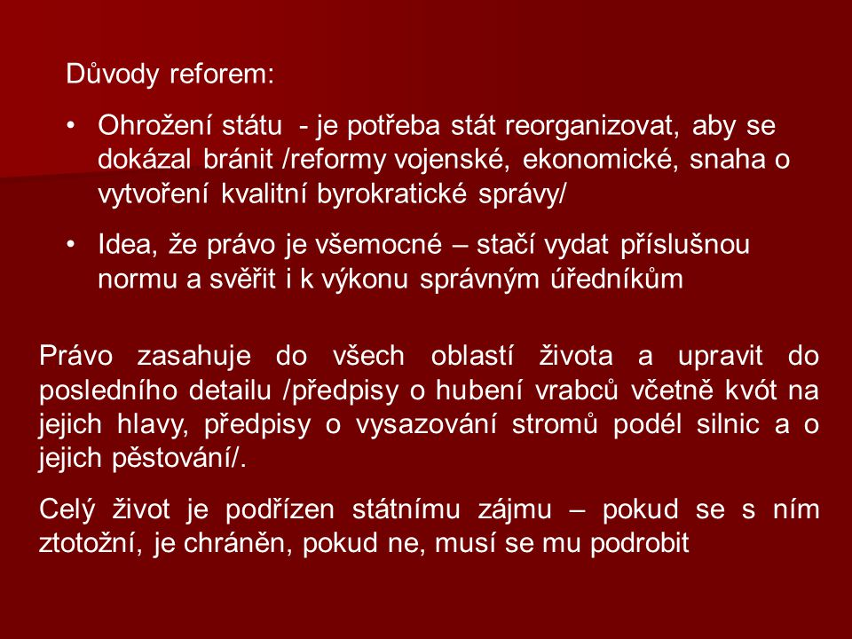 Důvody reforem: