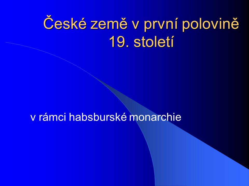 České země v první polovině 19. století