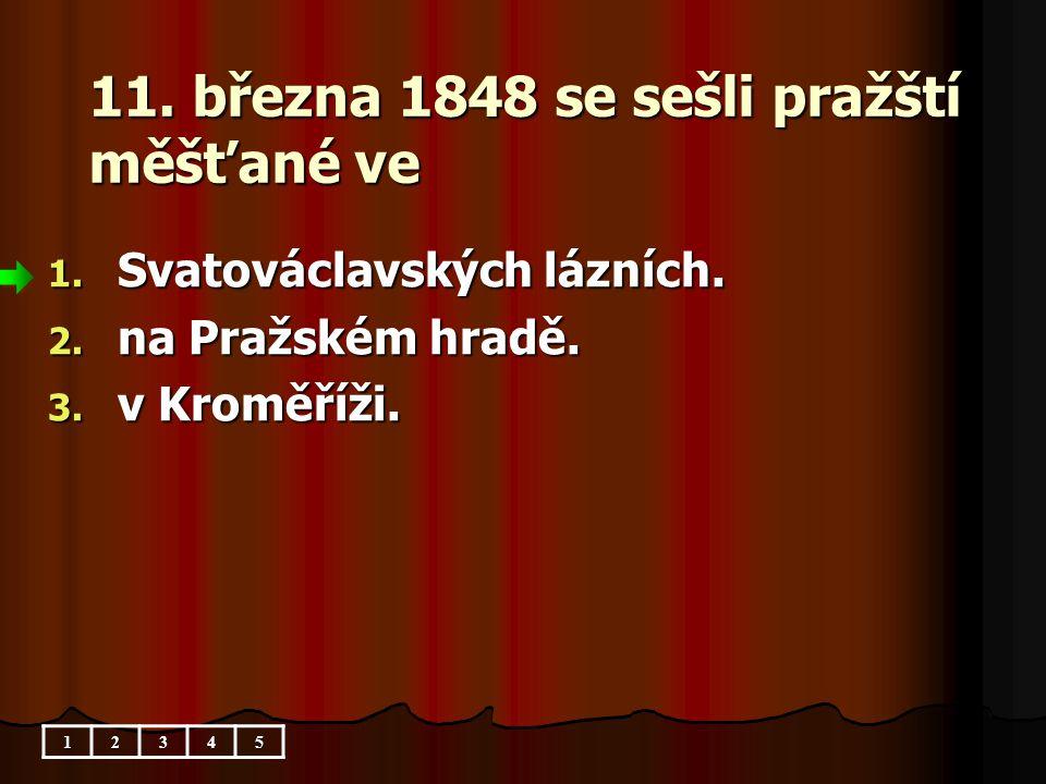 11. března 1848 se sešli pražští měšťané ve