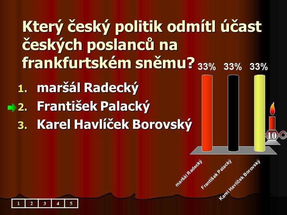 Který český politik odmítl účast českých poslanců na frankfurtském sněmu
