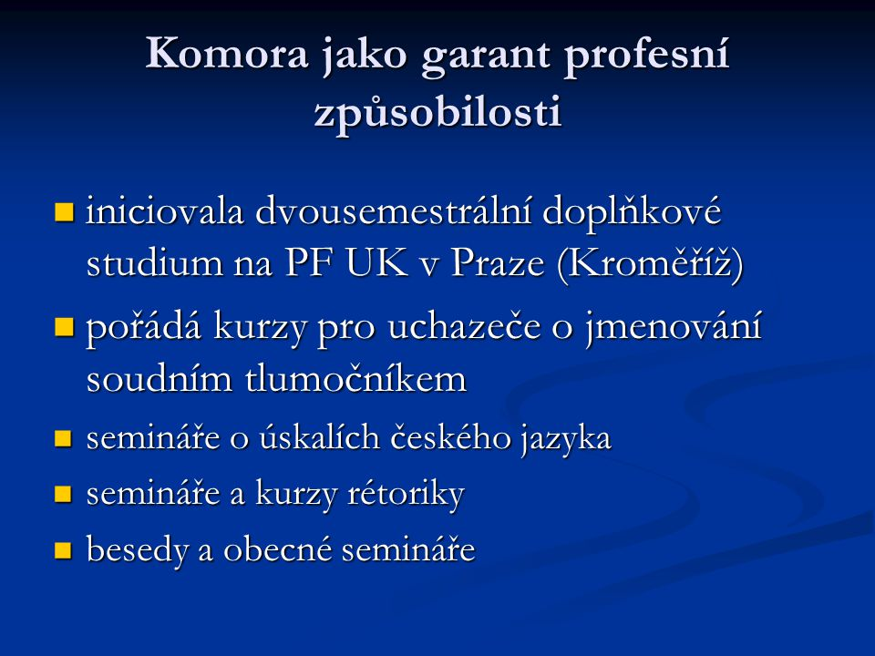 Komora jako garant profesní způsobilosti
