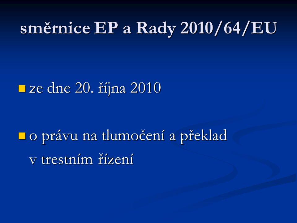 směrnice EP a Rady 2010/64/EU ze dne 20. října 2010