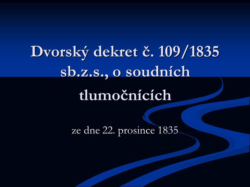 Dvorský dekret č. 109/1835 sb.z.s., o soudních tlumočnících