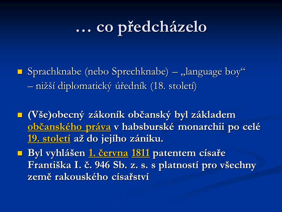 """… co předcházelo Sprachknabe (nebo Sprechknabe) – """"language boy"""
