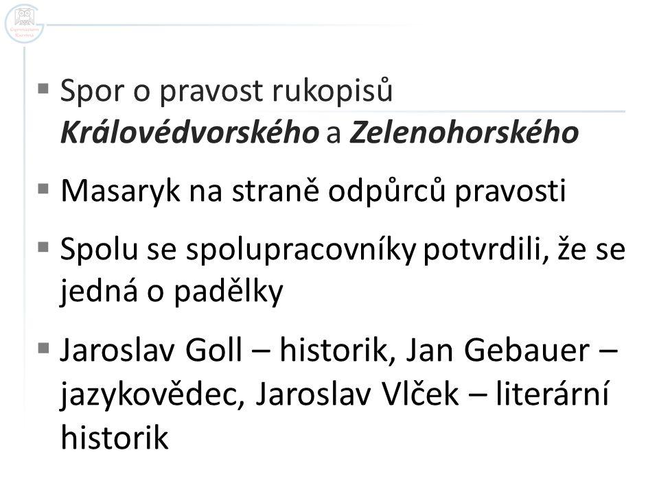 Spor o pravost rukopisů Královédvorského a Zelenohorského
