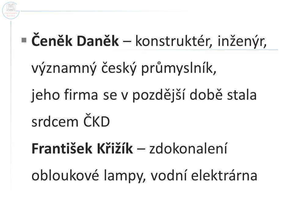 Čeněk Daněk – konstruktér, inženýr,