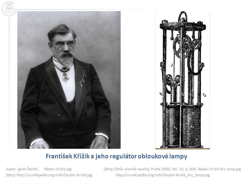František Křižík a jeho regulátor obloukové lampy