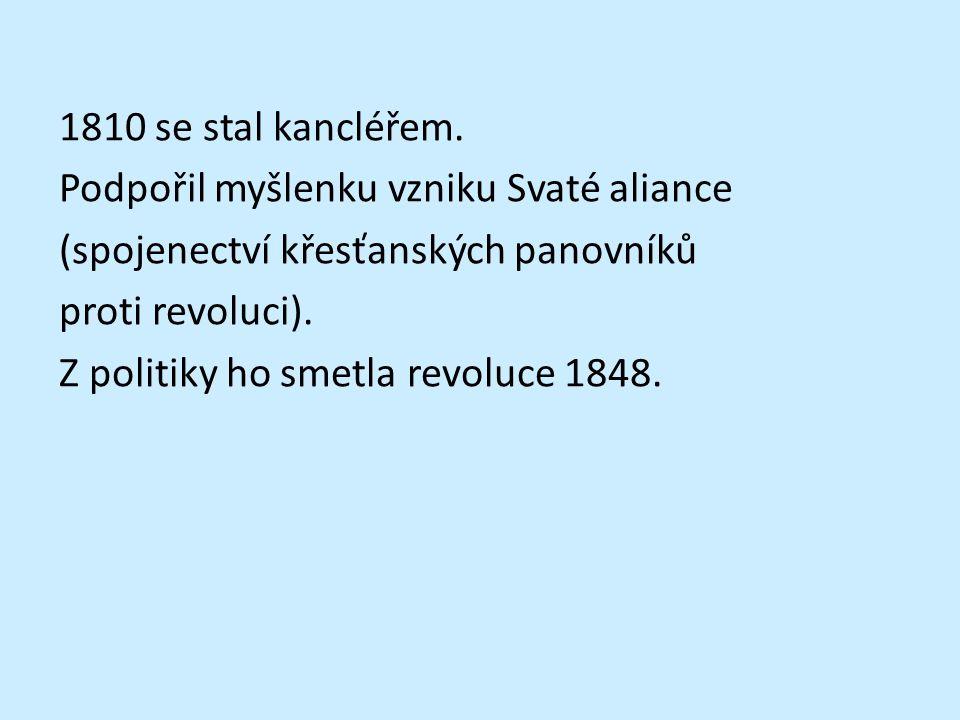 1810 se stal kancléřem.