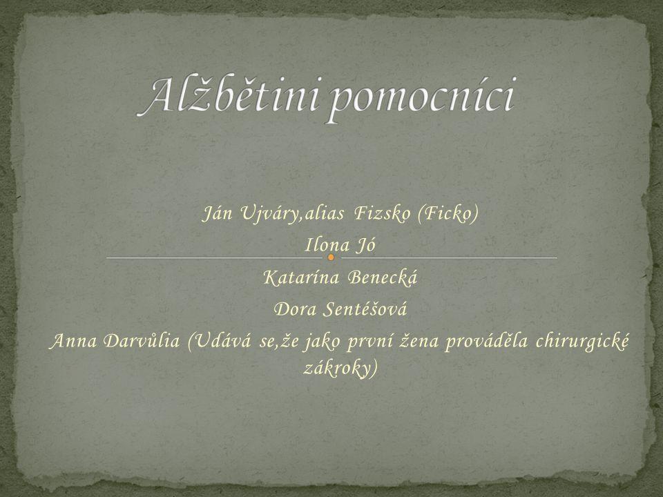 Ján Ujváry,alias Fizsko (Ficko)
