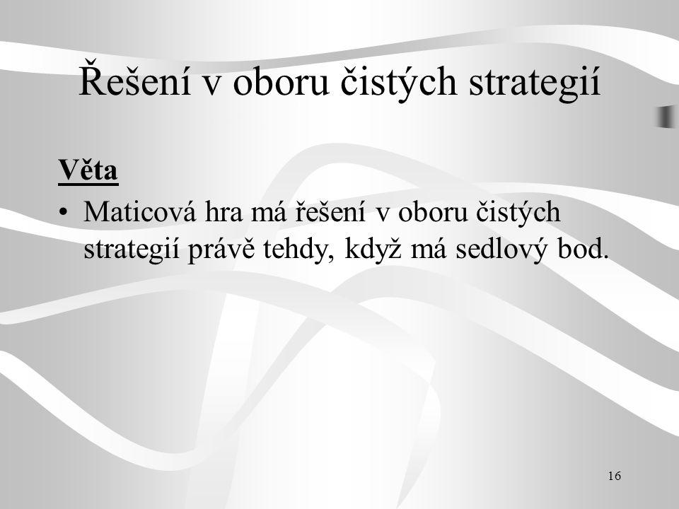Řešení v oboru čistých strategií