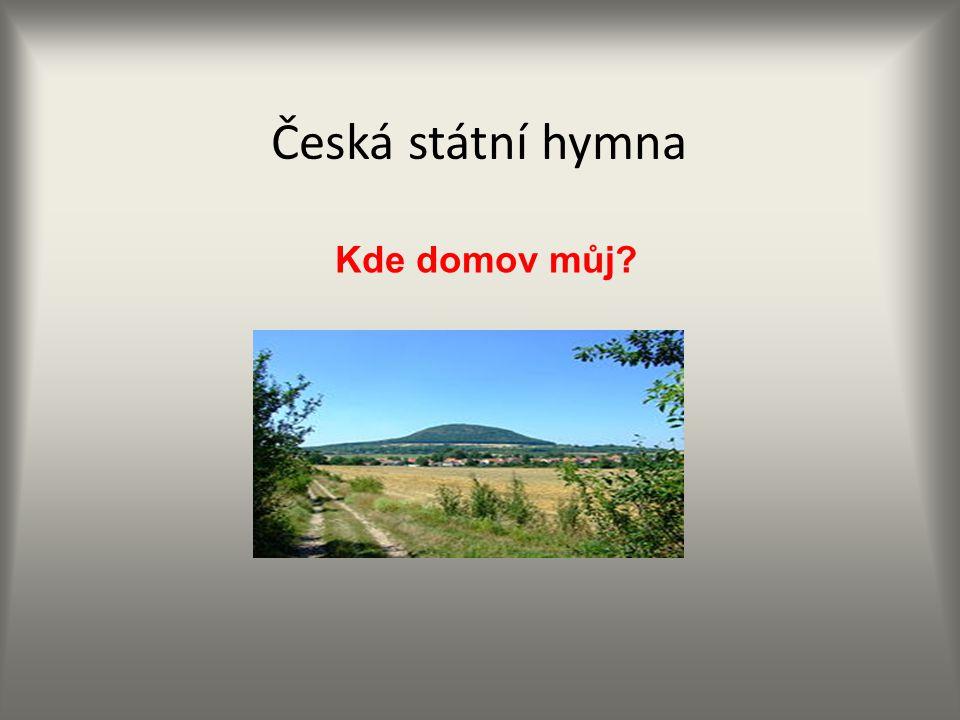 Česká státní hymna Kde domov můj