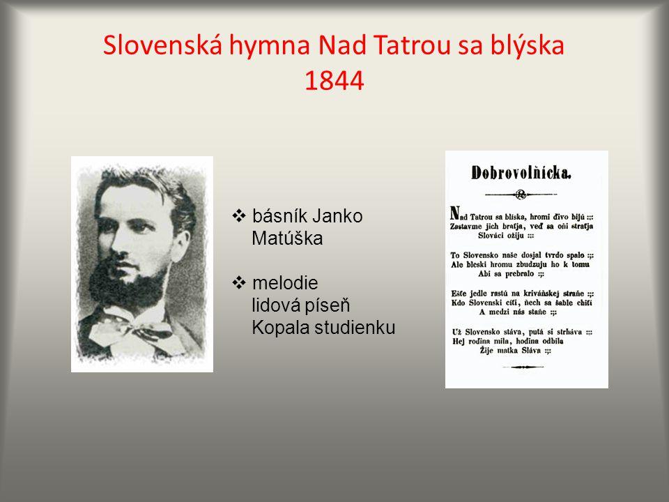 Slovenská hymna Nad Tatrou sa blýska 1844