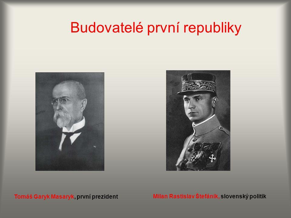 Budovatelé první republiky