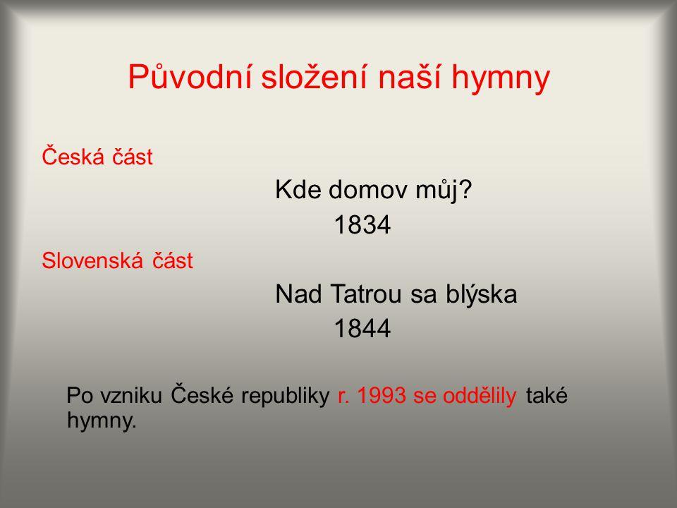 Původní složení naší hymny