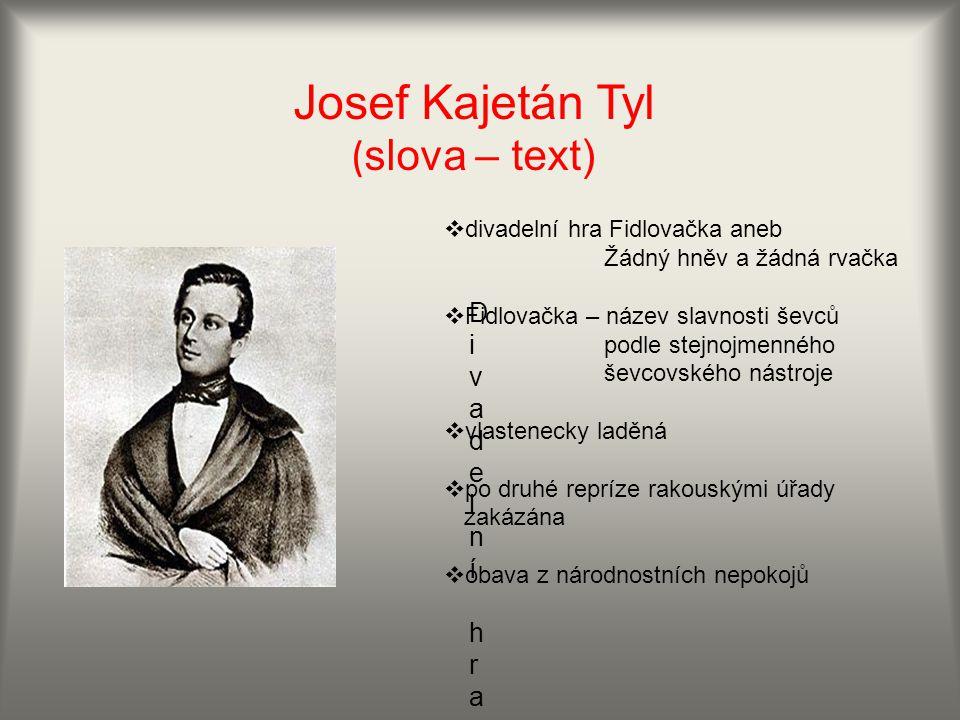 Josef Kajetán Tyl (slova – text)