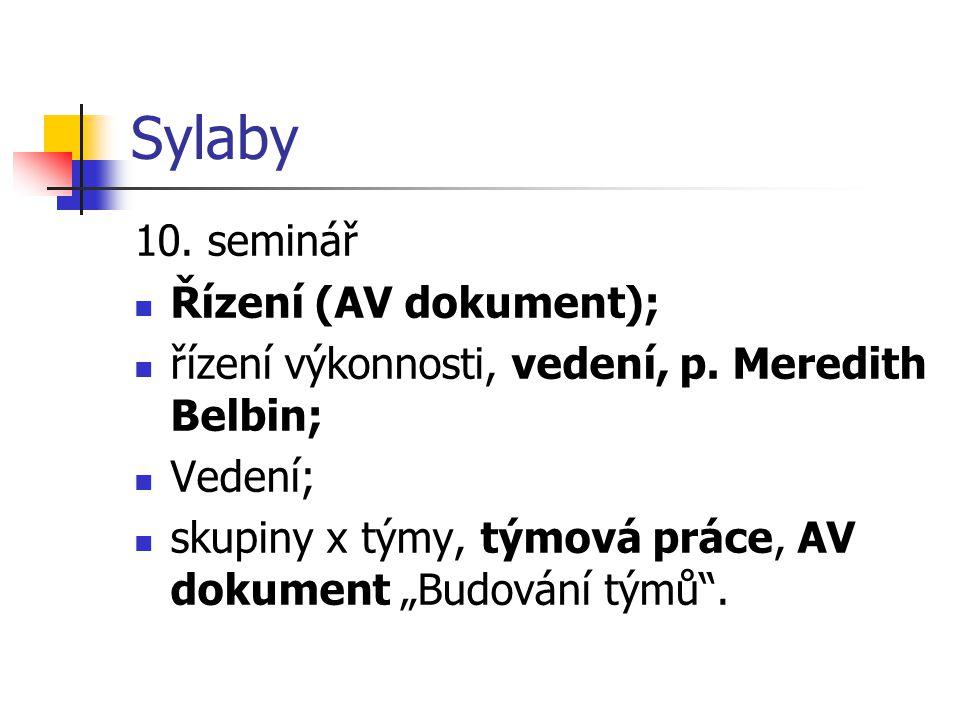 Sylaby 10. seminář Řízení (AV dokument);