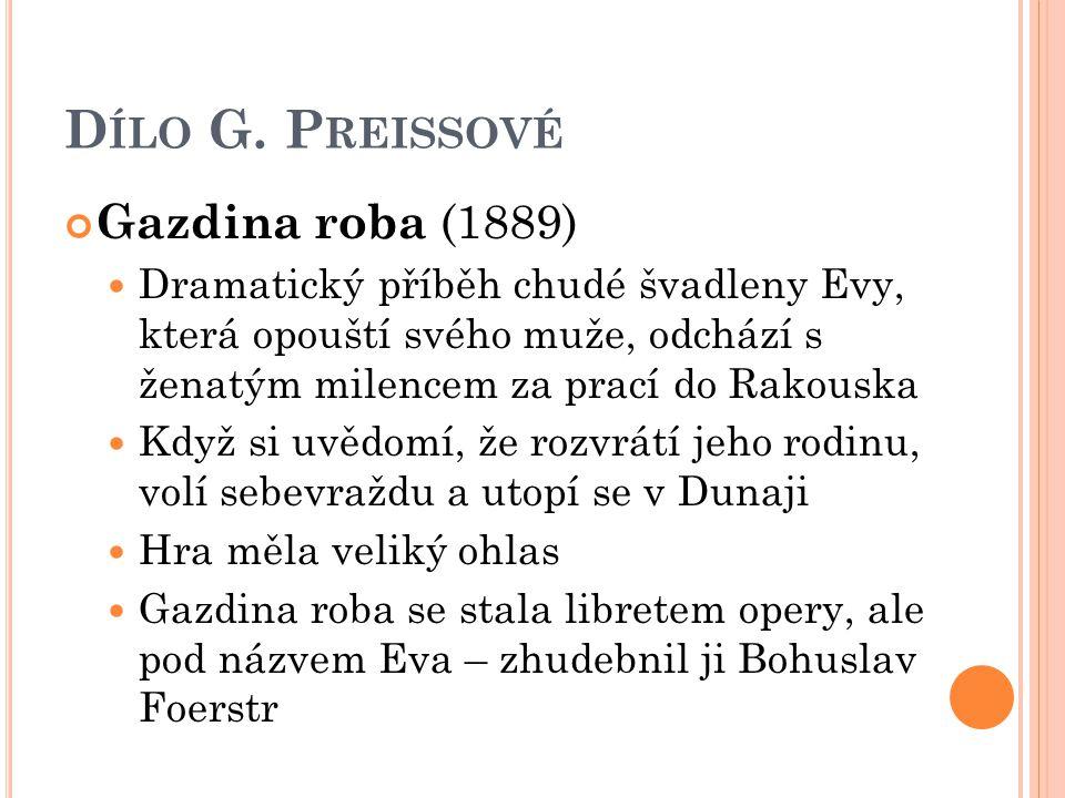 Dílo G. Preissové Gazdina roba (1889)