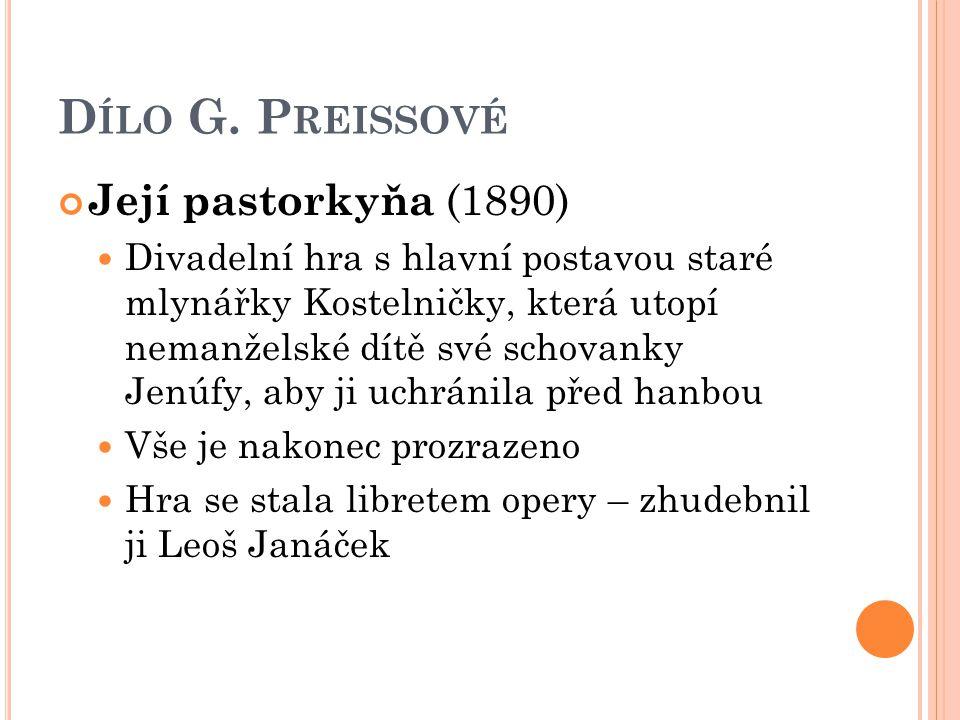 Dílo G. Preissové Její pastorkyňa (1890)