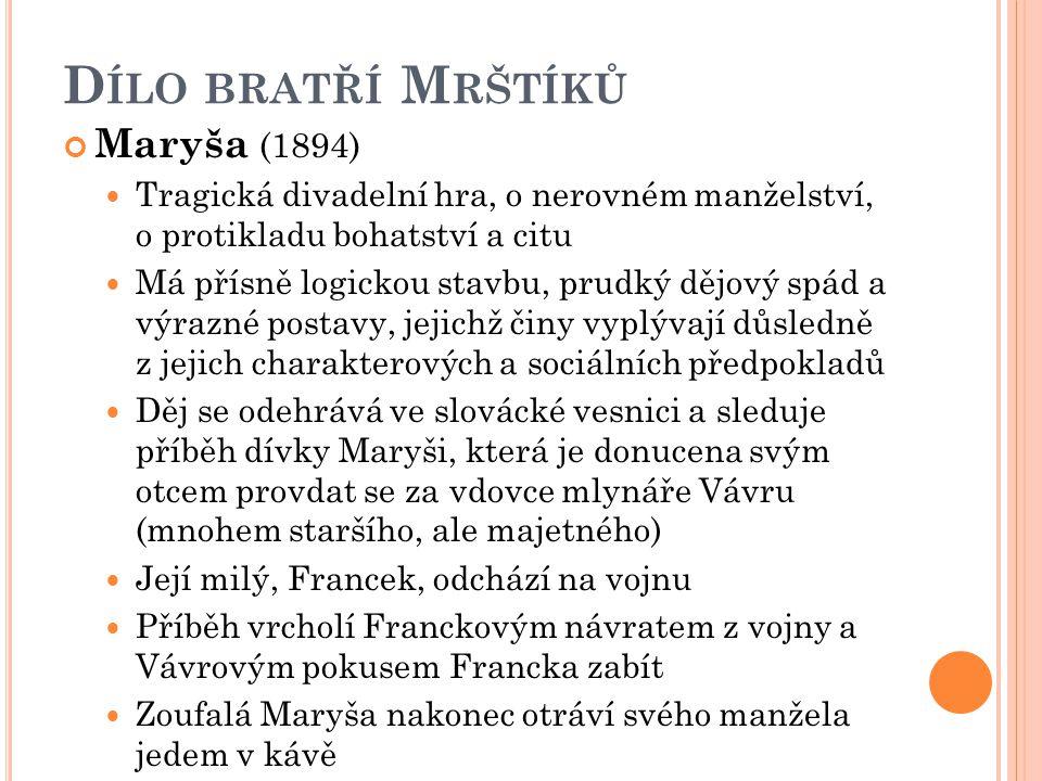 Dílo bratří Mrštíků Maryša (1894)
