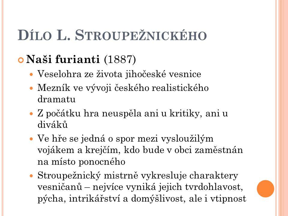 Dílo L. Stroupežnického