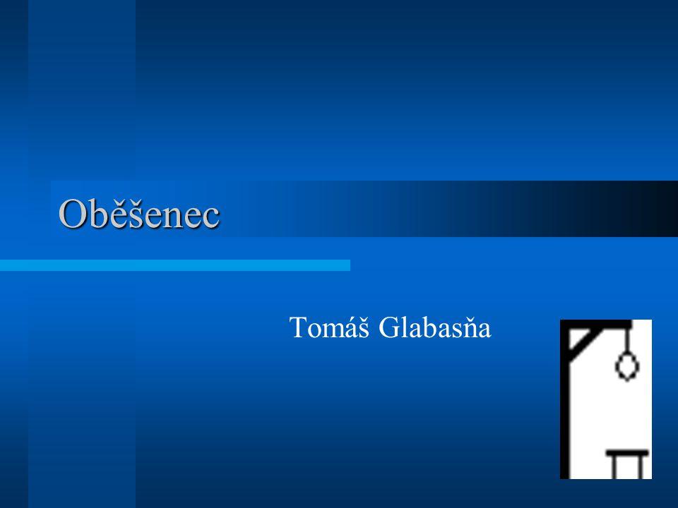 Oběšenec Tomáš Glabasňa