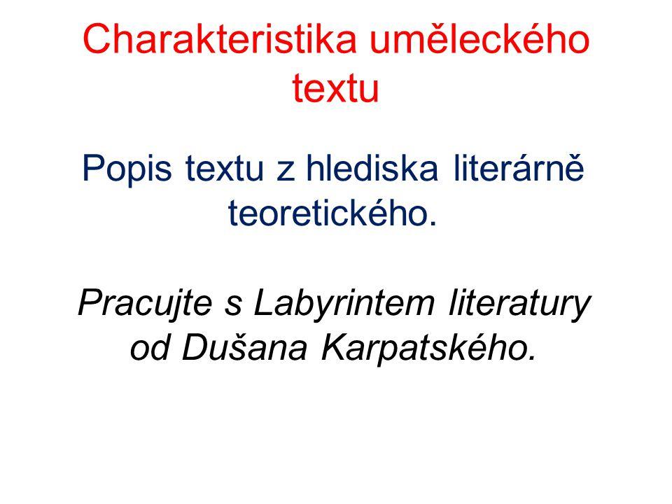 Charakteristika uměleckého textu