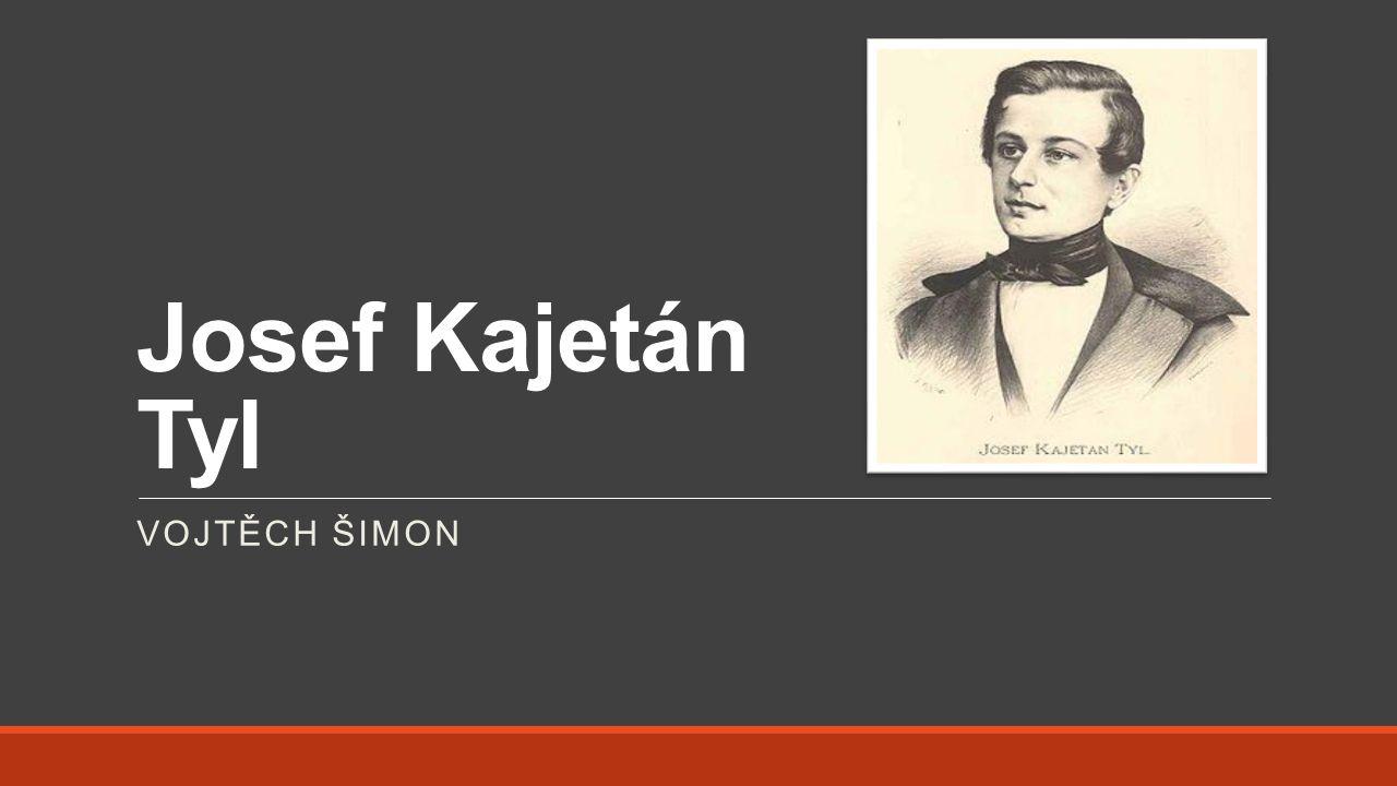 Josef Kajetán Tyl Vojtěch šimon