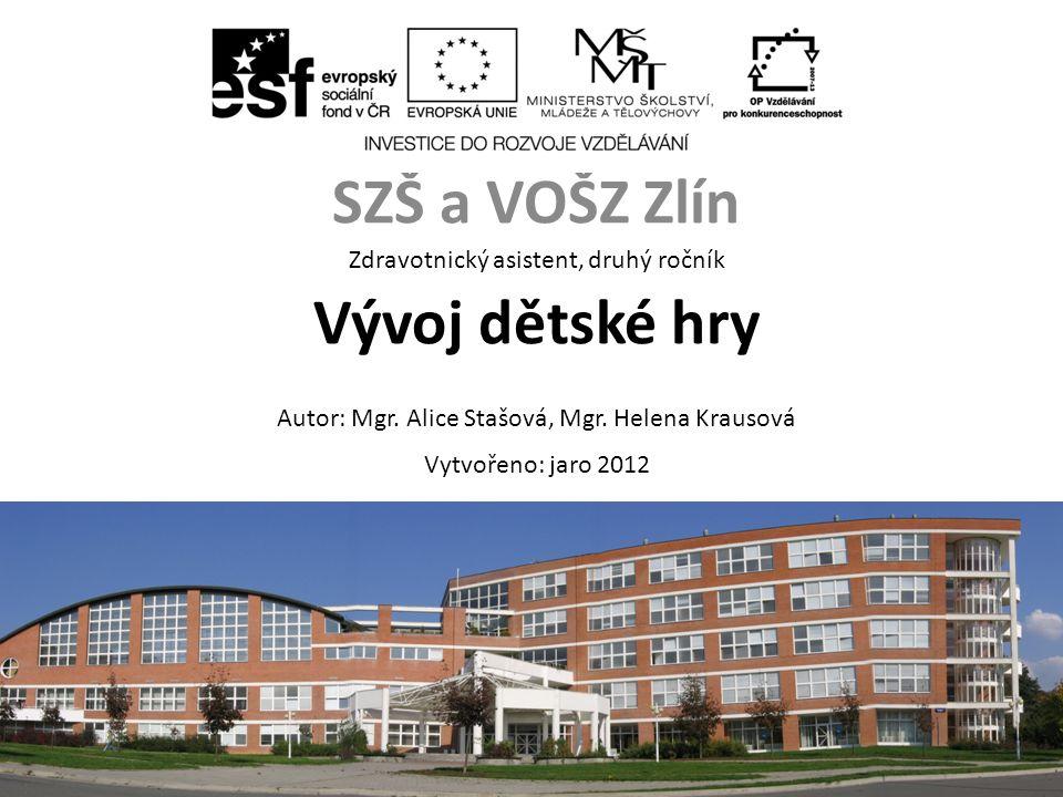 SZŠ a VOŠZ Zlín Vývoj dětské hry Zdravotnický asistent, druhý ročník