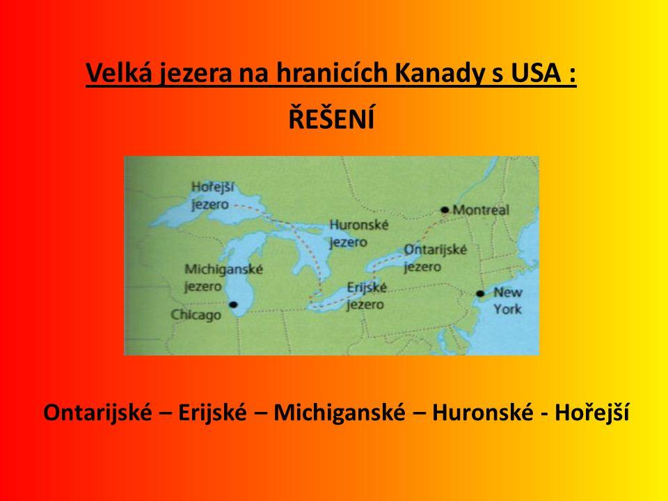 Velká jezera na hranicích Kanady s USA : ŘEŠENÍ