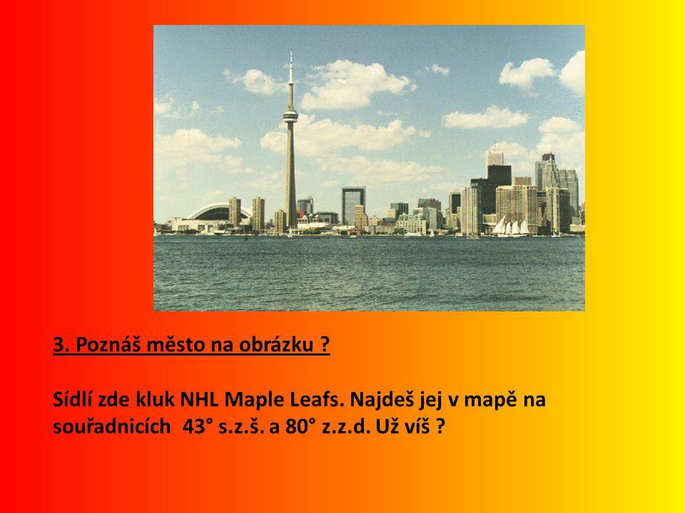 3. Poznáš město na obrázku