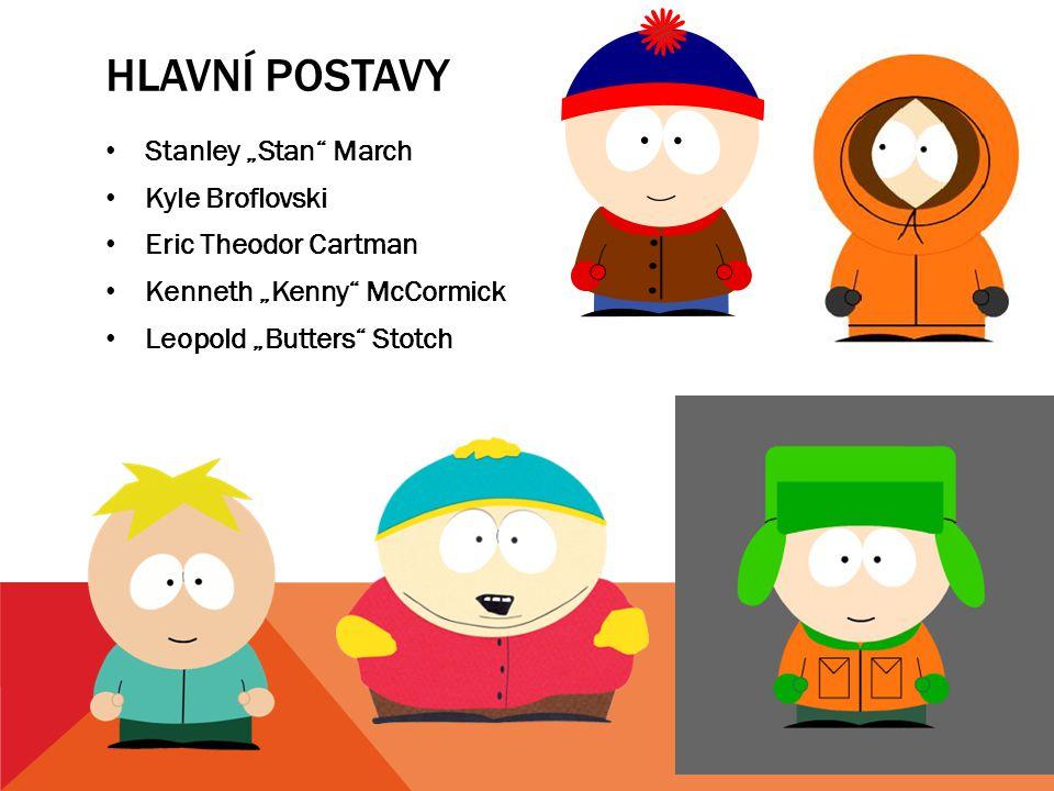 """Hlavní postavy Stanley """"Stan March Kyle Broflovski"""