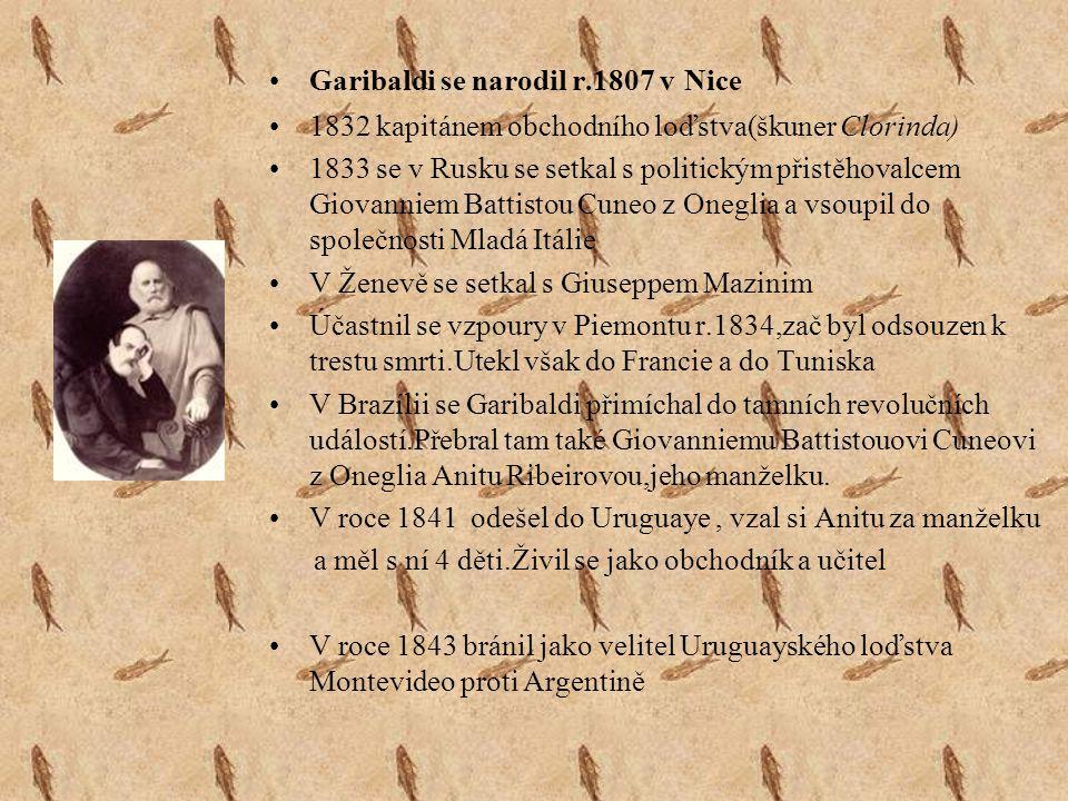 Garibaldi se narodil r.1807 v Nice