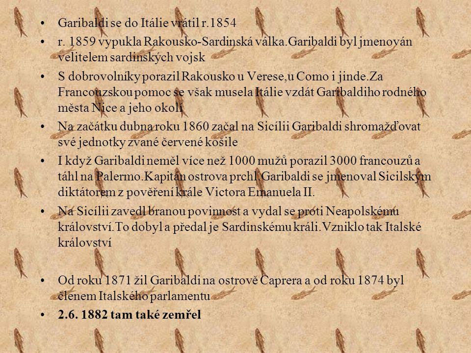 Garibaldi se do Itálie vrátil r.1854